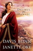 Drumul spre Damasc (Seria Faptele Credinţei, vol. 3)