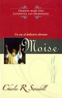 Moise - Un om al dedicării altruiste