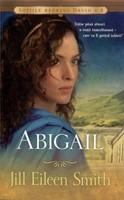 Abigail. Soţiile regelui David vol.2