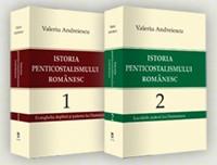 Istoria penticostalismului românesc  - Vol. 1 şi 2