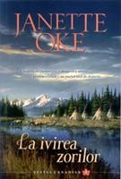 La ivirea zorilor - Vestul canadian vol.3