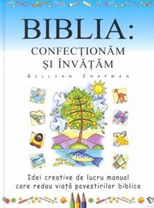 Biblia: confecţionăm şi învăţăm