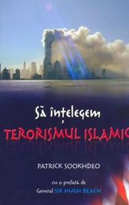 Să înţelegem terorismul islamic (SC)
