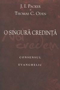 O singură credinţă: Consensul evanghelic.