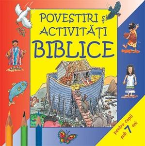 Povestiri şi activităţi biblice - sub 7 ani