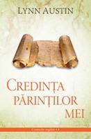 Credinţa părinţilor mei - Cronicile regilor vol. 4