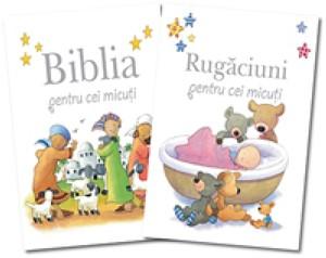 Biblia şi Rugăciuni pentru cei micuţi