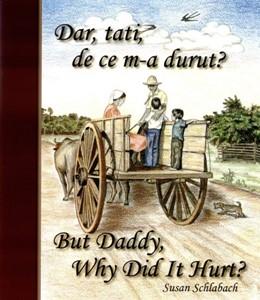 Dar, tati, de ce m-a durut?