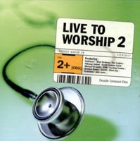 Live To Worship 2 - 2 CD