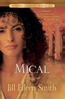 Mical. Soţiile regelui David: vol.1