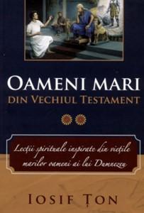 Oameni mari din Vechiul Testament vol. 2 (SC)