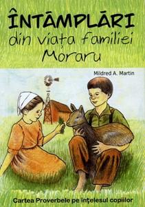 Întâmplări din viaţa familiei Moraru