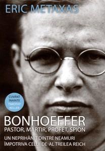 Bonhoeffer: pastor, martir, profet, spion