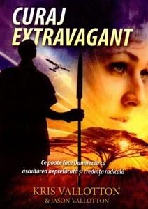 Curaj extravagant
