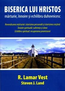 Biserica lui Hristos: mărturie, înnoire şi echilibru duhovnicesc