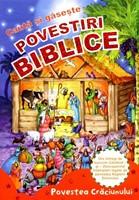 Caută şi găseşte: Povestiri biblice - Povestea Crăciunului