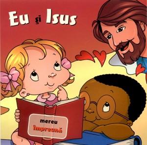 Eu şi Isus. Mereu împreună
