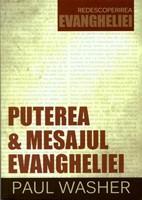 Puterea şi mesajul Evangheliei