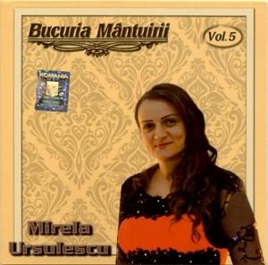 Bucuria mântuirii - Mirela Ursulescu