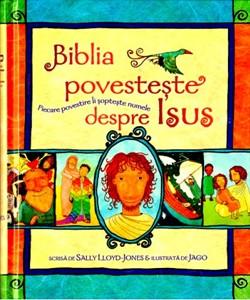 Biblia povesteşte despre Isus