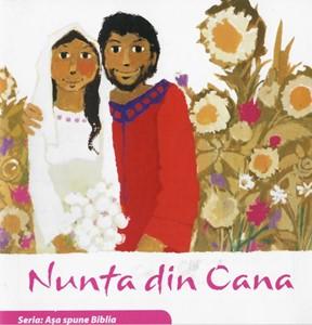 Nunta din Cana (Seria: Aşa spune Biblia)