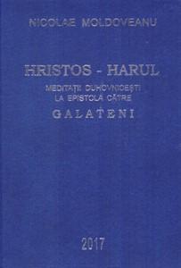 Hristos - Harul; Meditații Galateni