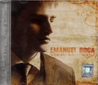 Vreau să-ţi cânt - Emanuel Boca