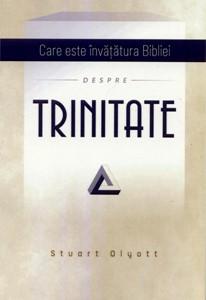 Care este învăţătura Bibliei despre Trinitate