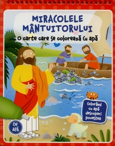 Miracolele Mântuitorului - o carte care se colorează cu apă