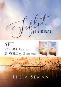 Suflet şi virtual - vol. 1 şi vol. 2