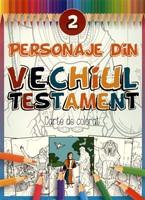 Personaje din Vechiul Testament - 2
