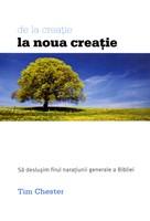 De la creaţie la noua creaţie