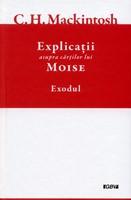 Explicatii asupra cartilor lui Moise, vol.2 - Exod