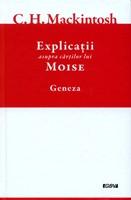 Explicatii asupra cartilor lui Moise, vol.1 - Geneza