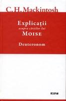 Explicatii asupra cartilor lui Moise, vol.5 - Deuteronom