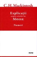 Explicatii asupra cartilor lui Moise, vol.4 - Numeri
