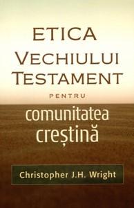 Etica Vechiului Testament pentru comunitatea creștină