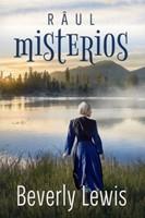Râul misterios