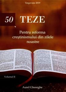 50 TEZE Pentru reforma creștinismului din zilele noastre - volumul 2 (paperback)