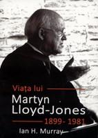 Viaţa lui Martyn Lloyd-Jones