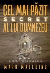 Cel mai păzit secret al lui Dumnezeu!