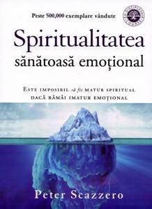 Spiritualitatea sănătoasă emoţional
