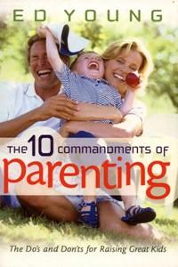 The 10 commandments of parenting