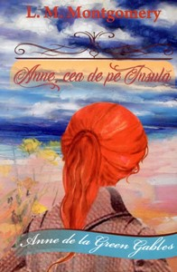 Anne, cea de pe Insula, vol 3 - Anne de la Green Gables