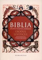 Biblia după textul ebraic: Exodul, Leviticul