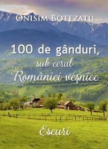 100 de gânduri, sub cerul României veşnice