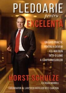 Pledoarie pentru excelenţă: un ghid practic pentru a deveni cel mai bun într-o lume a compromisurilor (paperback)