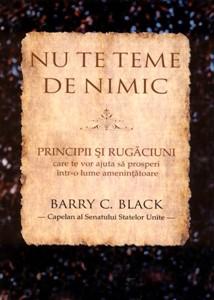 Nu te teme de nimic: principii şi rugăciuni (paperback)