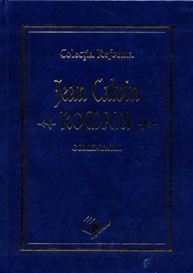 Colecția Reforma. Romani. Comentarii