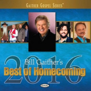 Bill Gaither's Best of Homecoming - 2016